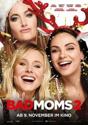 bad moms 2 2017 ganzer film online anschauen sprx kino. Black Bedroom Furniture Sets. Home Design Ideas